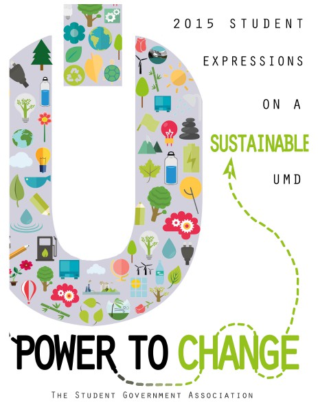 2015 Expressions on a Sustainable UMD: The Power to Change May 2015
