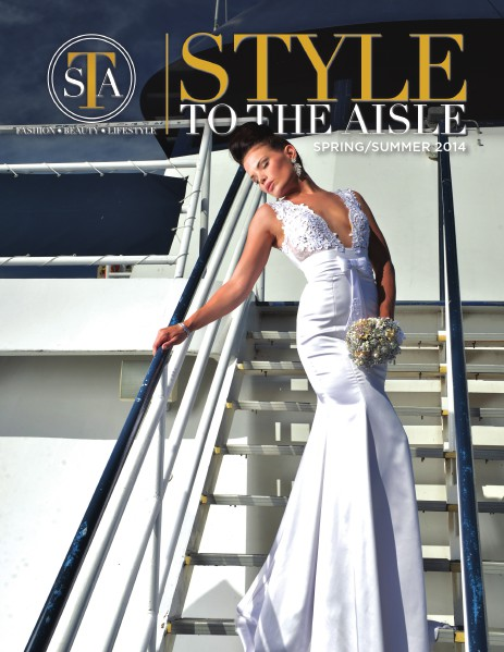 Style to the Aisle Magazine Spring/Summer 2014