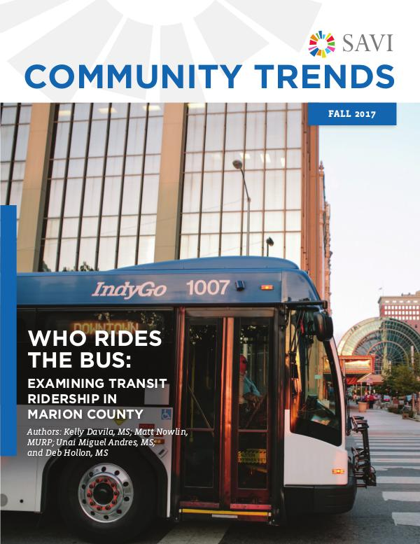 WHO RIDES THE BUS: Examining Transit Ridership in Marion County WHO RIDES THE BUS