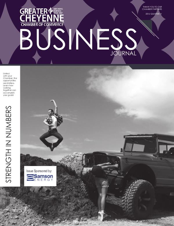 Greater Cheyenne Chamber of Commerce Business Journal and Other Publications Quarter 4 2016 Business Journal