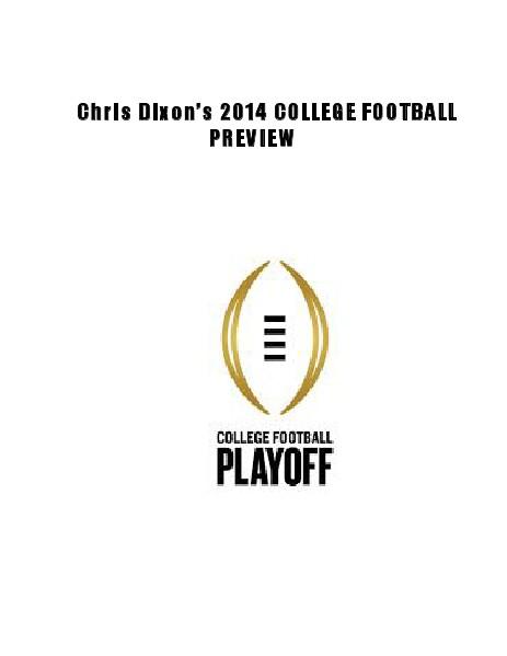 Chris Dixon's 2015 College Football Preview Vol.1