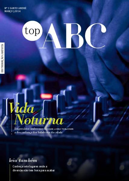 Revista Top ABC Top ABC Ed. 05 - mar. 2014