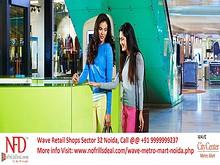 Wave Metro Mart Noida @ 9999999237