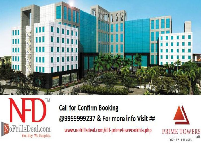 Choose DLF Prime Towers Okhla to Flourish Your Business DLF Prime Towers: the Best a Business person could