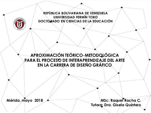 APROXIMACIÓN TEÓRICO-METODOLÓGICA  PARA EL PROCESO DE INTERAPRENDIZAJ PRESENTACION TESIS RAQUEL ROCHA 5-5-18