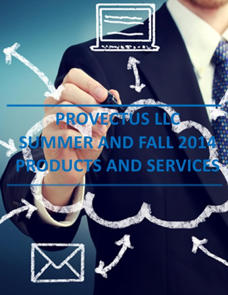 Provectus LLC Summer and Fall Catalog of Services Summer and Fall Catalog v1.0