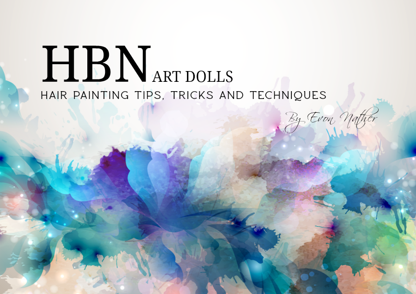 HBN Art Dolls Hair Painting Techniques, Tricks & Tips DEDS-ROSE/IDS 2014