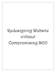 Redesigning Website without Compromising SEO