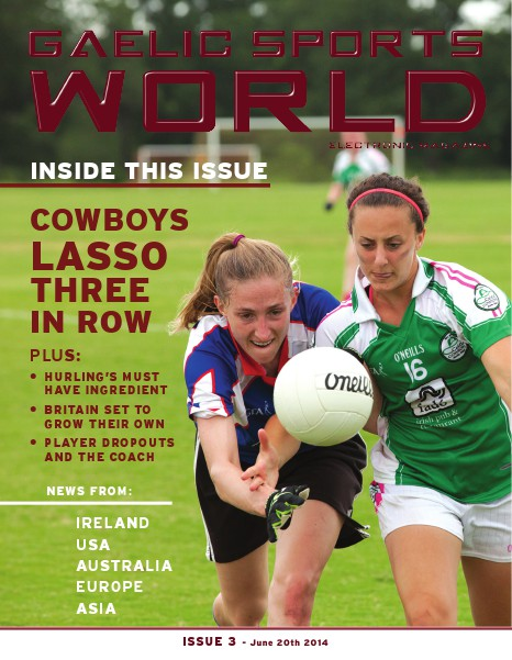 GAELIC SPORTS WORLD Issue 3 - June 20, 2014