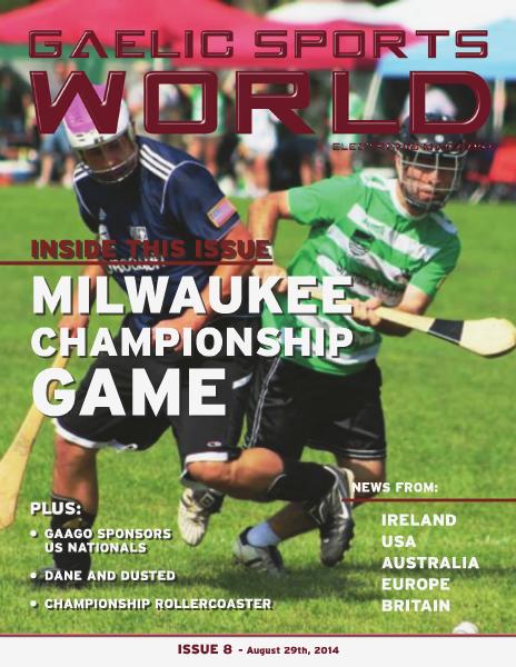 GAELIC SPORTS WORLD Issue 8, August 28, 2014