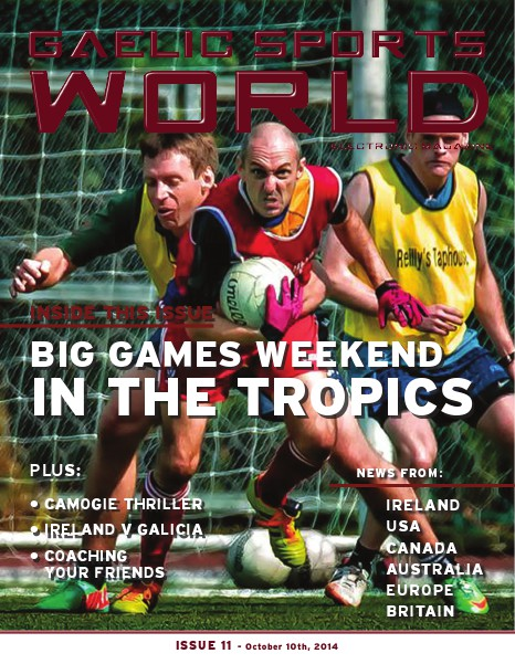 GAELIC SPORTS WORLD Issue 11, October 10, 2014