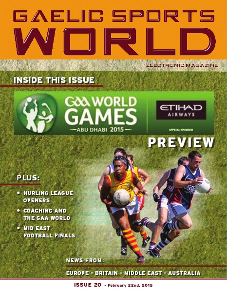 GAELIC SPORTS WORLD Issue 20 – February 22, 2015