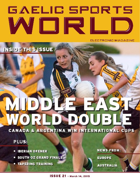 GAELIC SPORTS WORLD Issue 21 – March 14, 2015