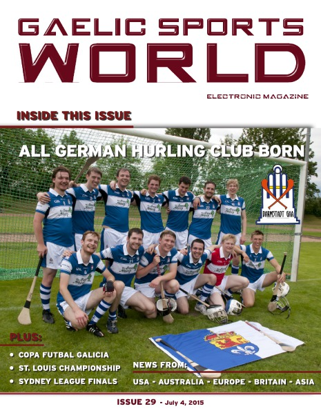 GAELIC SPORTS WORLD Issue 29 – July 4, 2015