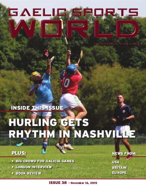 GAELIC SPORTS WORLD Issue 38 – November 16, 2015