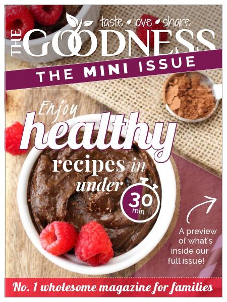 The Goodness Magazine - MINI ISSUE MINI ISSUE