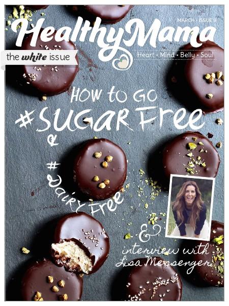 Healthy Mama Magazine SPECIAL White Edition - Mar 2015