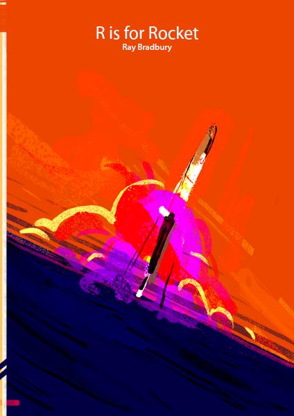 R is for Rocket by Ray Bradbury jun.2014