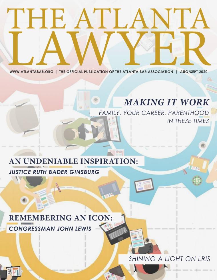 The Atlanta Lawyer August/September 2020 Vol. 19, No. 2