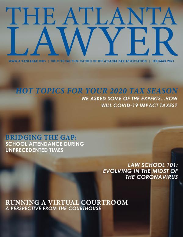 The Atlanta Lawyer February/March 2021 Vol. 19, No. 5