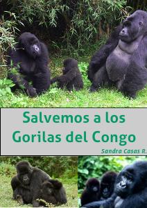 SALVEMOS A LOS GORILAS DEL CONGO Volumen 1. Número 1. Año 2.012