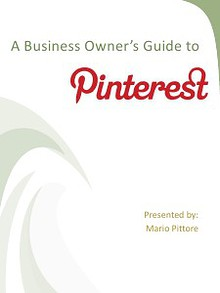 A Business Owner's Guide To Pintrest