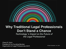Why Traditional Legal Professionals Don't Stand a Chance