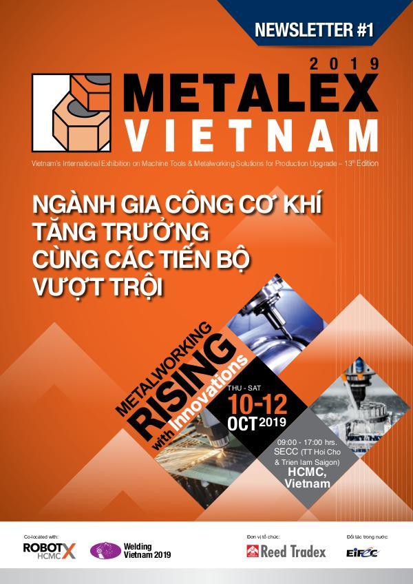 METALEX Vietnam 2019 Newsletter #1 METALEX Vietnam 2019 Newsletter #1