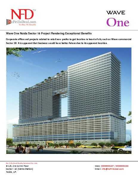 Wave One Sector 18 Noida Is a Pioneering Business 22 July 2014