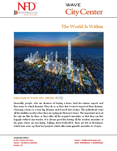 Why you are invest in Wave City Center 9999999237 24 July 2014