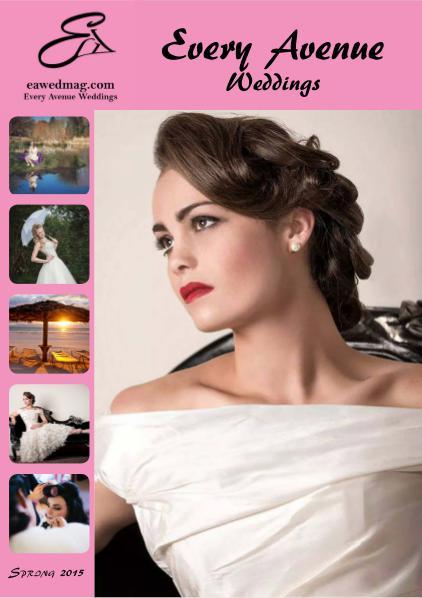 Every Avenue Weddings Magazine- Issue8 Issue 6