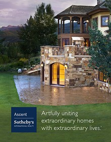 Ascent Sotheby's International Realty • Vail, CO • 2014 Catalogue