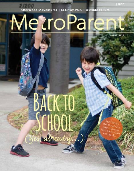 Metro Parent Magazine August 2014