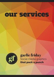 Garlic Friday Menu of Services