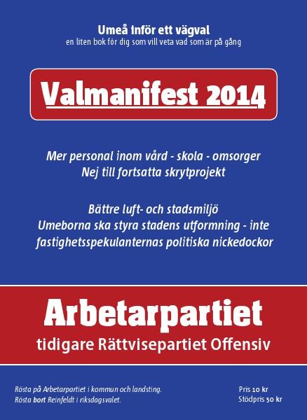 Politiska material från Arbetarpartiet Valmanifest 2014