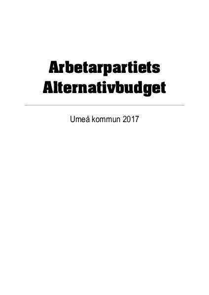 Politiska material Alternativbudget för Umeå kommun 2017