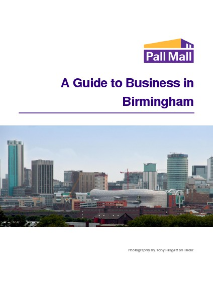 A Guide to Business in Birmingham A Guide to Business in Birmingham