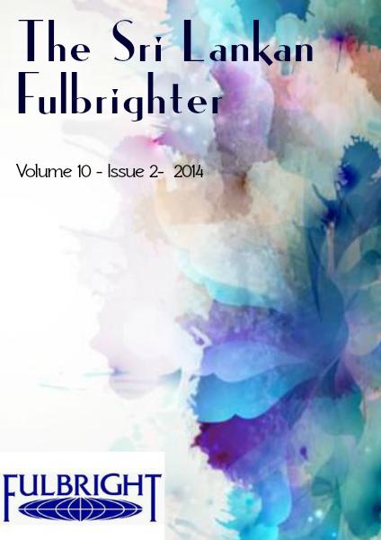 The Sri Lankan Fulbrighter Volume 10 - Issue 2, 2014