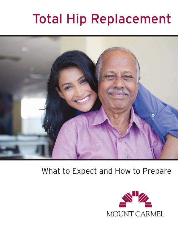 Patient Education Total Hip Replacement: What to Expect