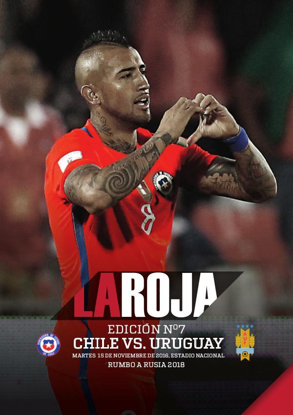 La Roja - Camino a Rusia 2018 Chile vs Uruguay