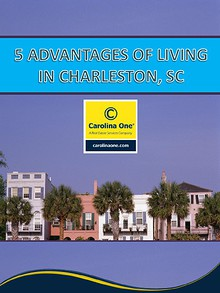 5 Advantages of Living in Charleston, SC