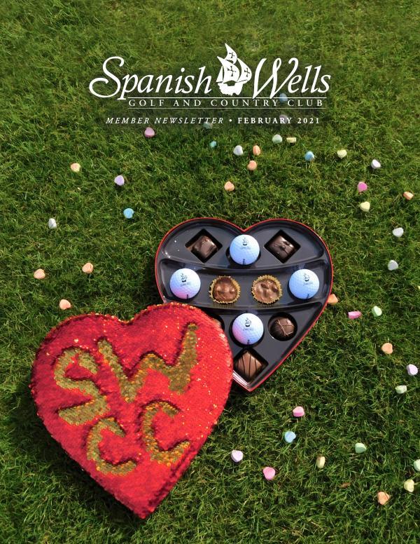 Spanish Wells February Newsletter Spanish Wells February 21 Newsletter