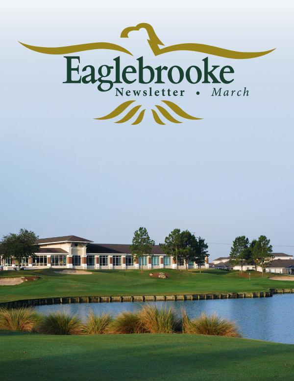 Eaglebrooke March 21 Newsletter