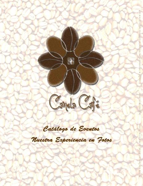 Canela Cafe Catálogo de Eventos Realizados
