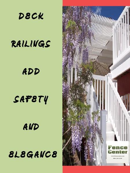 Deck Railings Add Safety and Elegance.pdf Jul. 2014