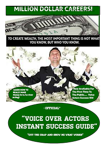 MILLION DOLLAR CAREERS!  -Voice Over Acting Success Guide