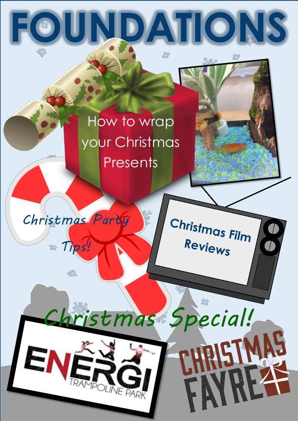 Foundations - Christmas Special 2016 Christmas Edition