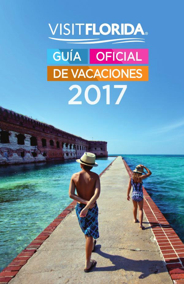 VISITFLORIDA Guía Oficial de Vacaciones 2017