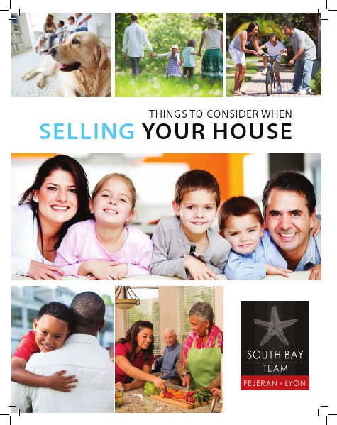 Buying a Home With The South Bay Team Fejeran Lyon Selling A Home 2