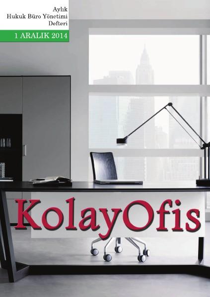 KolayOfis Hukuk Büro Yönetimi Defteri Aralık.2014